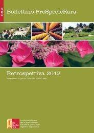 Bollettino ProSpecieRara Retrospettiva 2012