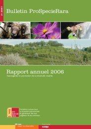Bulletin ProSpecieRara Rapport annuel 2006