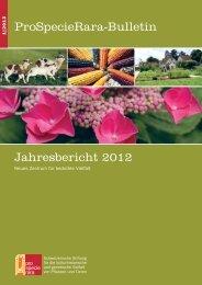 ProSpecieRara-Bulletin Jahresbericht 2012