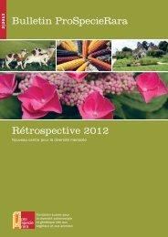 Bulletin ProSpecieRara Rétrospective 2012