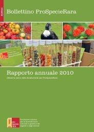 Bollettino ProSpecieRara Rapporto annuale 2010