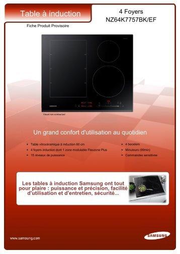 Samsung Table induction Samsung NZ64K7757BK - fiche produit