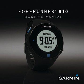 Garmin Forerunner® 610 - Owner's Manual