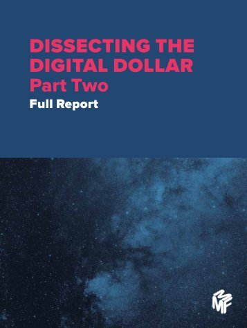 DISSECTING THE DIGITAL DOLLAR Part Two