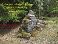 Kultursten och stenhuggning i uppländskt landskap  Sven-Inge Windahl  2016