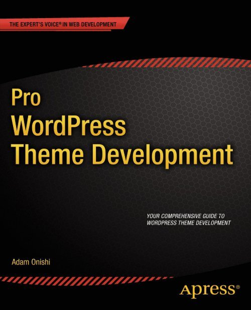 Apress Pro WordPress Theme Development Dec 2013