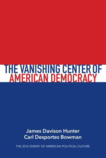 THE VANISHING CENTER OF AMERICAN DEMOCRACY