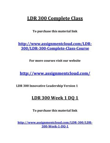 ldr 531 week 2 reflection paper A+ 147 ldr531 ldr/531 ldr 531 team reflection week 2 discuss this s objectives with your discussion should include the topics you $1000 ldr 531 week 2 learning team assignment professional development plan a and assume you are the manager of your need to develop.