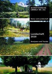 Landschaft 2020 – Analysen und Trends - Schweizer ...
