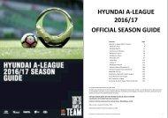 HYUNDAI A‐LEAGUE 2016/17 OFFICIAL SEASON GUIDE