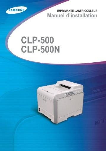 Samsung CLP-500N (CLP-500N/SEE ) - Manuel de l'utilisateur 13.19 MB, pdf, Français
