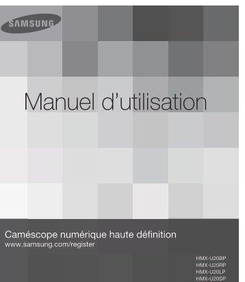 Samsung HMX-U20RP (HMX-U20RP/EDC ) - Manuel de l'utilisateur 3.73 MB, pdf, Français