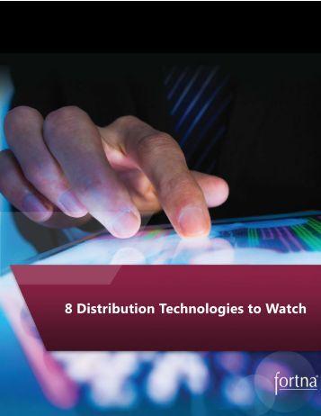 8 Distribution Technologies to Watch