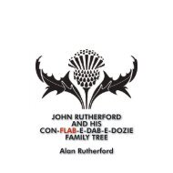 John Rutherford and his con flab e dab e dozie family tree