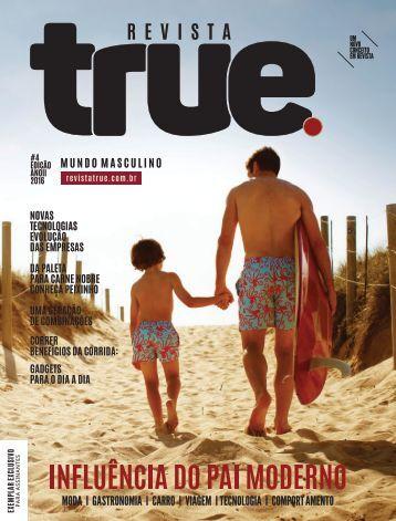 Revista True 4ª Edição Ano 2 Set I Out de 2016 Mundo Masculino