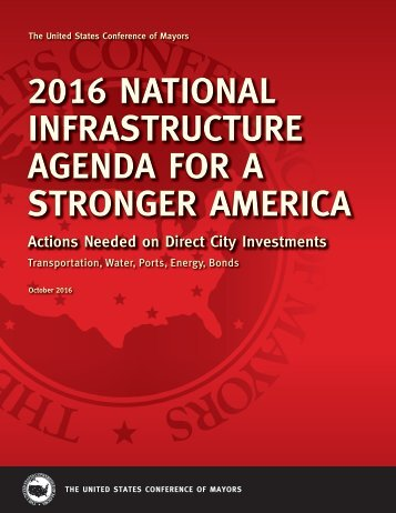 2016 NATIONAL INFRASTRUCTURE AGENDA FOR A STRONGER AMERICA