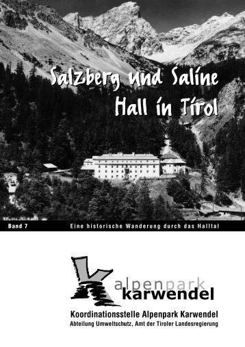Salzberg und Saline Hall in Tirol Salzberg und - Alpenpark Karwendel