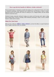 How to get the best benefits of children's clothes wholesale