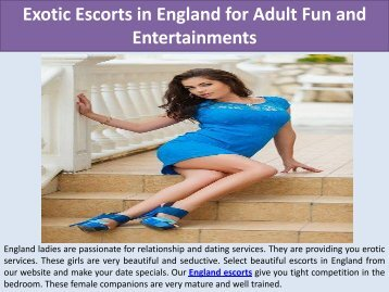 Exotic Escorts in England for Adult Fun and Entertainments (1)