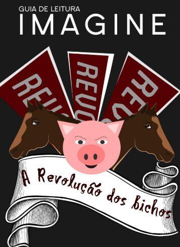 Guia de Leitura do Clube Imagine - A revolução dos Bichos