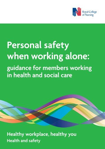 Personal safety when working alone