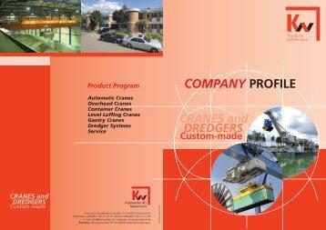 COMPANY PROFILE COMPANY PROFILE - KW-Kranwerke AG