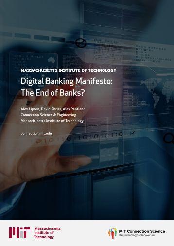 Digital Banking Manifesto The End of Banks?
