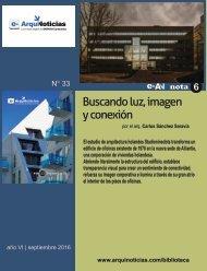 e-AN N° 33 nota N° 6 Buscando luz, imagen y conexión por el arq. Carlos Sánchez Saravia