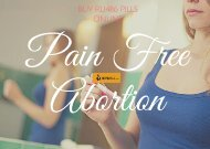 Hassel & Pain Free Abortion with RU486 PIlls