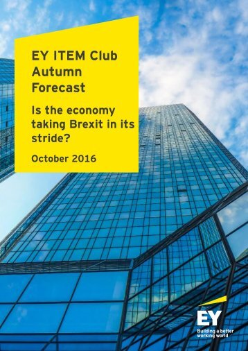 EY ITEM Club Autumn Forecast