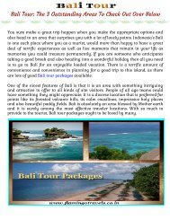Bali Tour: The 3 Outstanding Areas To Check Out Over Below