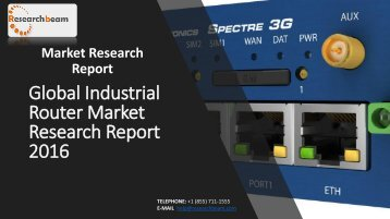 Global Industrial Router Market Research Report 2016