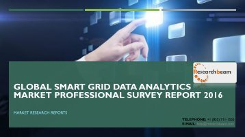 Global Smart Grid Data Analytics Market Professional Survey Report 2016