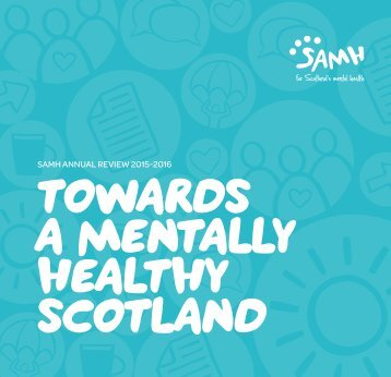 TOWARDS A MENTALLY HEALTHY SCOTLAND