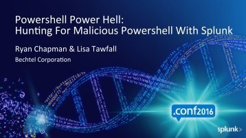 Powershell Power Hell HunCng For Malicious Powershell With Splunk