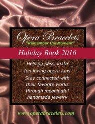 Opera Bracelets Holiday Book 2016
