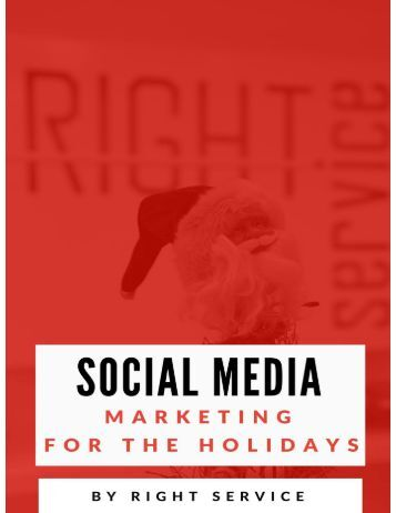 Social Media Marketing For the Holidays By Right Service