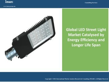 LED Street Light Market Trends | Industry Report 2016 - 2021