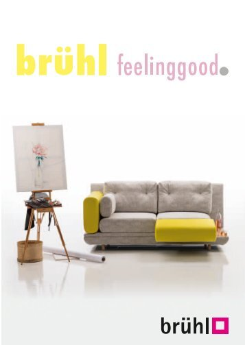 brühl feelinggood by Stilleben