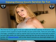 Independent Chennai Escorts Services for You in Night