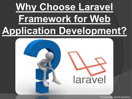 Laravel Development Company Services – TechTic Solutions