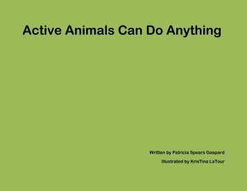 Active Animals Can Do Anything