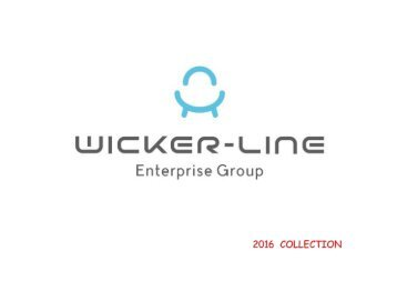 WICKER-LINE-2016 COLLECTION