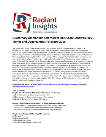 Quaternary Ammonium Salt Market Size, Share, Cost and Price, Analysis, Key Trends and Opportunities Forecasts 2016