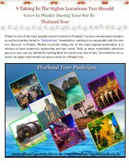 8 Taking In The Sights Locations In Phuket During Your See To Thailand Tour
