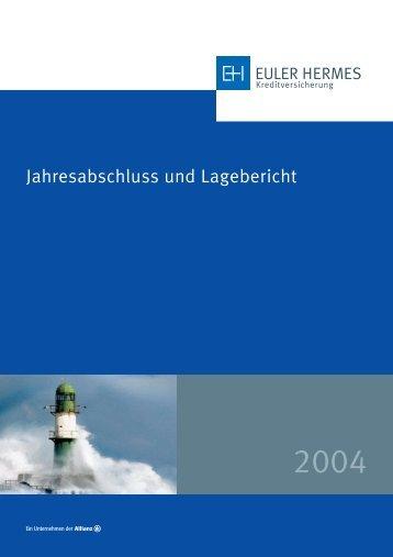 Jahresabschluss und Lagebericht - Euler Hermes ...