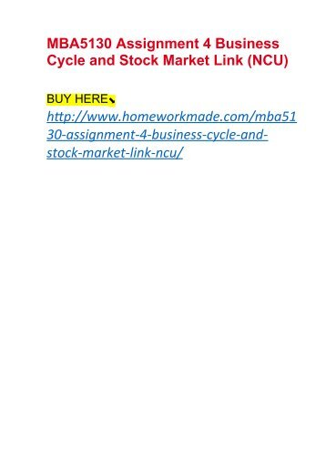 MBA5130 Assignment 4 Business Cycle and Stock Market Link (NCU)