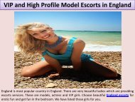 VIP and High Profile Model Escorts in England