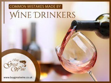 4 Common Wine Mistakes to Avoid
