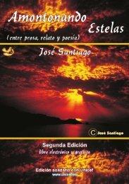 AMONTONANDO ESTELAS  Autor JOSÉ SANTIAGO
